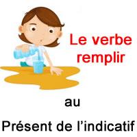 Le Verbe Remplir Au Present De L Indicatif Exercice De Francais Ce2