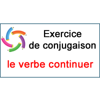 Le Verbe Continuer Exercice De Conjugaison En Ligne