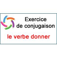 Le Verbe Donner Exercice De Conjugaison En Ligne