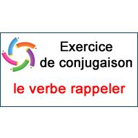 Le Verbe Rappeler Exercice De Conjugaison En Ligne