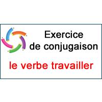 Le Verbe Travailler Exercice De Conjugaison En Ligne