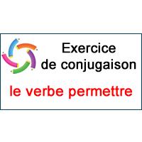 Le Verbe Permettre Exercice De Conjugaison En Ligne